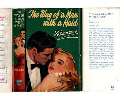 The Way of a Man with a Maid by Valentine (First Edition) Ward Lock File (The Way Of Man With A Maid)