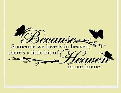 Because Someone We Love Is In Heaven   Vinyl Wall Decals Quotes Sayings  793
