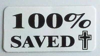 3 - 100 Saved Christian By Jesus Hard Hat Oil Field Tool Box Helmet Sticker