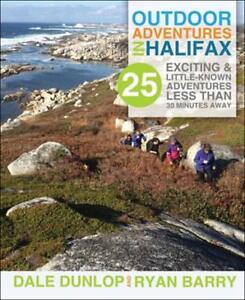 Outdoor Adventures in Halifax by Dale Dunlop & Ryan Barry