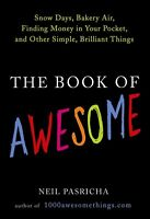 Paperback - The Book of Awesome by Neil Pasricha