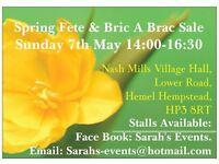 Spring Fete & Bric A Brac Sale Sun 7 May 2-5pm Nash Mills Village Hall,Lower Road,Hemel,HP3 8RT.