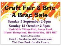 NEED SELLERS TABLES PROVIDED £10 A PITCH CRAFT FAIR N BRIC A BRAC SALE SUN 3 SEP 14:00-17:00
