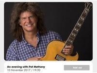2 tickets for sold out Pat Metheny event at The Barbican, on 10th Nov 2017