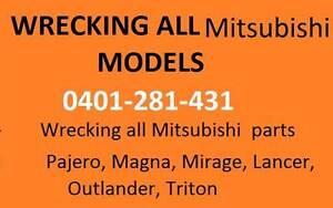 Wrecking all Mitsubishi Models Pajero, Magna, Mirage, Lancer, Etc Epping Whittlesea Area Preview