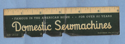 "VINTAGE DOMESTIC SEWMACHINES PAPER ADVERTISING HEM GAUGE 6"" some wear"