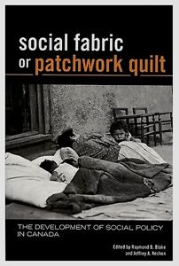 SOCIAL FABRIC OR PATCHWORK QUILT: Development of Social Policy