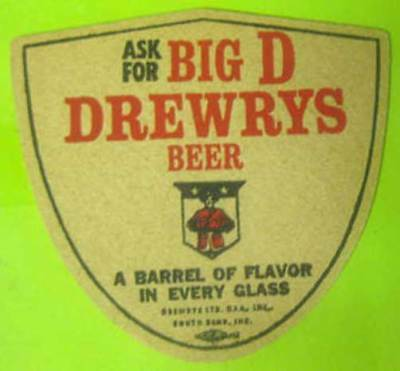 Ask for Big D DREWRYS BEER, Barrel of, 1960's COASTER, Mat, South Bend, INDIANA