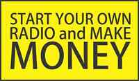 Start Own Radio, MAKE MONEY