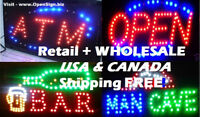 ►WHOLESALE & RETAIL Open Signs, ATM, BAR Sign. $19-$44 Ship FREE