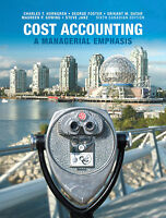 Cost Accounting a Managerial emphasis 6th Canadian Edition