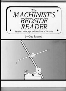 """book: """"The Machinist's Bedside Reader"""" by Guy Lautard Kitchener / Waterloo Kitchener Area image 1"""