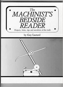 """book: """"The Machinist's Bedside Reader"""" by Guy Lautard"""