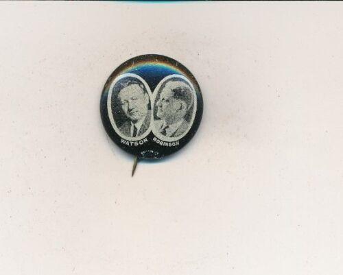 """1926 U.S. Senate Watson & Robinson Indiana IN 7/8"""" litho campaign button"""