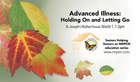 Advanced Illness: Holding On and Letting Go