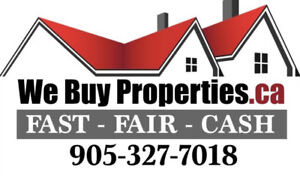 We Buy Properties.ca FAST - FAIR - CASH