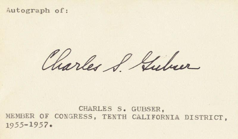 CHARLES S. GUBSER - SIGNATURE(S)