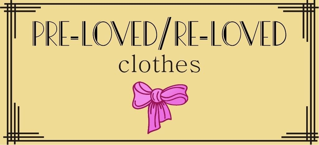 Preloved Reloved Clothes: We will buy your unwanted women and children's clothing