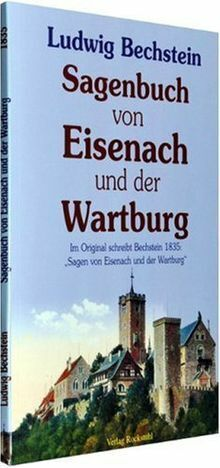Sagenbuch von Eisenach und der Wartburg: Im Origina... | Buch | Zustand sehr gut