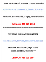 Tutorat MATHS PHYSIQUE CHIMIE. 12$/h. Cell 438 929 2864