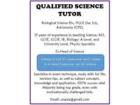 Qualified Experienced Science Tutor: Secondary School Sciences (Phy/Bio/Chem) Up to Degree
