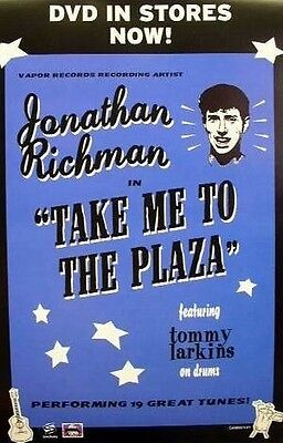 Jonathan Richman 2003 take me to the plaza promo poster Flawless New Old Stock
