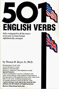 501 English Verbs: Fully Conjugated in All the Tenses in a New E