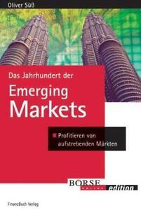 Neu & OVP Das Jahrhundert der Emerging Markets von Oliver Süss Finanzbuchverlag