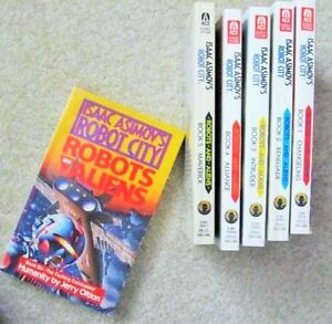 ~ Robots and Aliens ~ ISAAC ASIMOV'S ROBOT CITY ~ Books 1 to 6