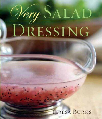 Very Salad Dressing, Paperback by Burns, Teresa H., Brand New, Free shipping ...