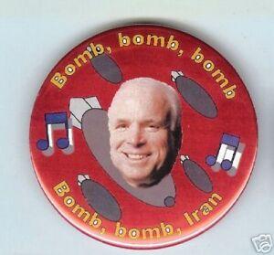 BOMB-bomb-bomb-bomb-bomb-IRAN-John-McCAIN-2008-pin