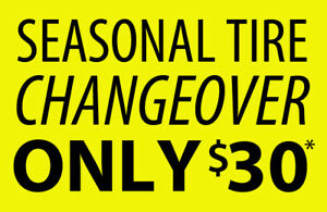 SEASONAL TIRE CHANGEOVER FOR ONLY $30*  | TORONTO | SCARBOROUGH