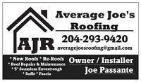 Average Joe's Roofing -- 204-293-9420 -- Call Now and SAVE!!