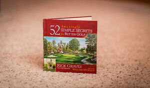 52 Amazingly Simple Secrets for Better Golf