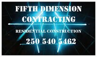 Fifth Dimension Contracting. General Contractors.