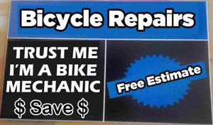 Bicycle Repairs . $15 tune ups setting brakes and adjusting dera