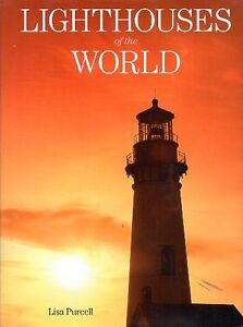 LIGHTHOUSES OF WORLD BY LISA PURCELL 100 LIGHTHOUSES SAVE $25