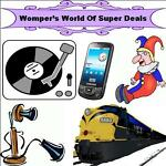 WOMPER'S WORLD OF SUPER DEALS