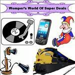 WOMPER'S WORLD OF SUPER DEALS