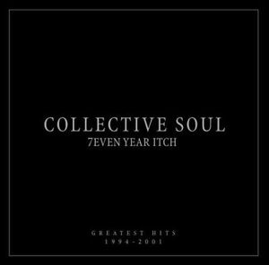 COLLECTIVE SOUL 7even Year Itch Greatest Hits CD NEW 7 Seven