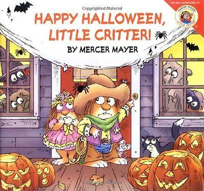 Little Critter: Happy Halloween, Little Critter! by Mercer Mayer