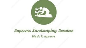 Supreme Landscaping Services (Contact for a FREE QUOTE)