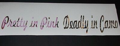 Pretty In PINK Deadly in CAMO Window Windshield Decal Sticker Decals Hunting