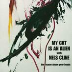 The Ocean Above Your Heads-My Cat Is An Alien & Nels