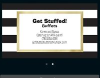 Get Stuffed! Buffets NOW OPEN for any event!!