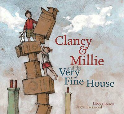 Clancy & Millie and the Very Fine (Clancy And Millie And The Very Fine House)