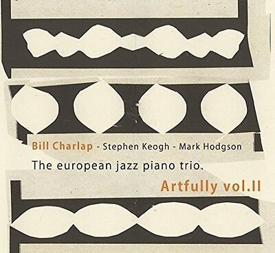 Bill Charlap - European Jazz Piano Trio: Artfully Vol 2 [New CD] Spain - Import ()