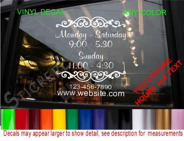 STORE HOURS CUSTOM WINDOW DECAL BUSINESS SHOP Storefront VINYL DOOR SIGN COMPANY