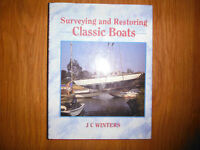 Surveying and Restoring Classic Boats by J C Winters