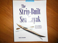 The Strip-Built Sea Kayak: 3 Boats You Can Build by Nick Schrade